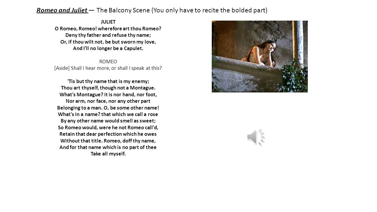 romeo and juliet balcony scene analysis Major themes, characters, and a full summary and analysis romeo and juliet: annotated balcony scene, act 2, scene 2 please see the bottom of the main scene.