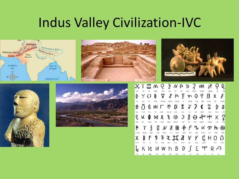 Indus Valley Civilization-IVC