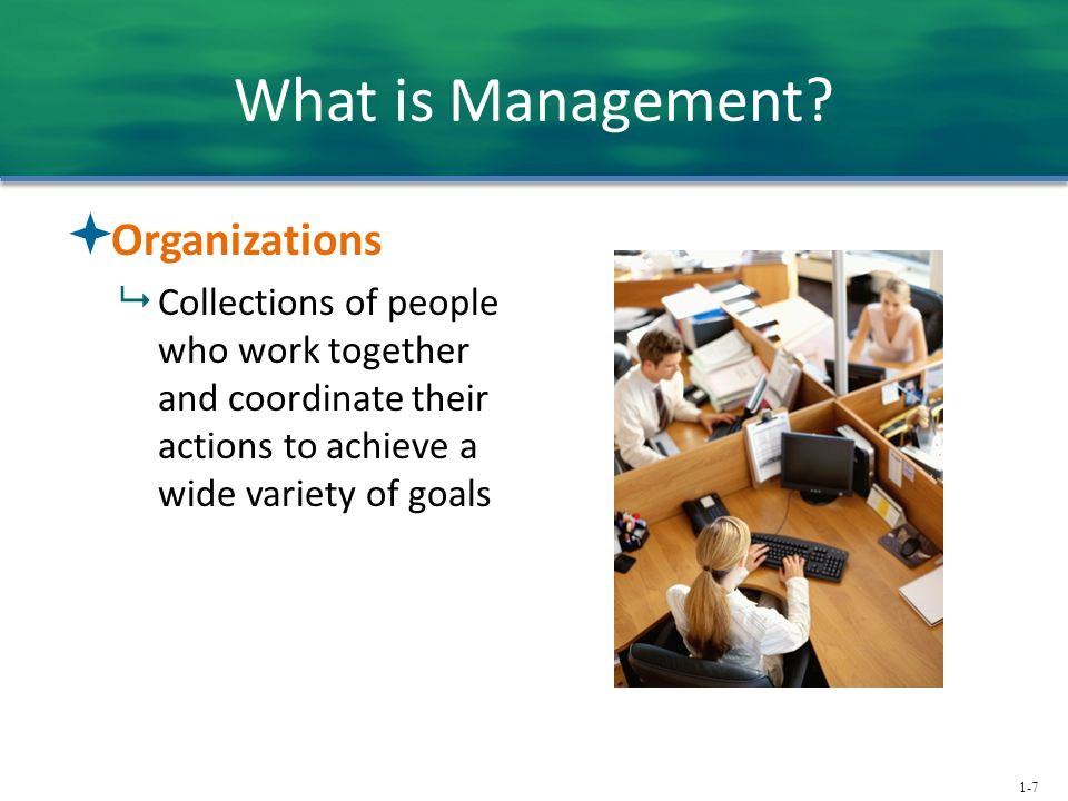 1-7 What is Management.