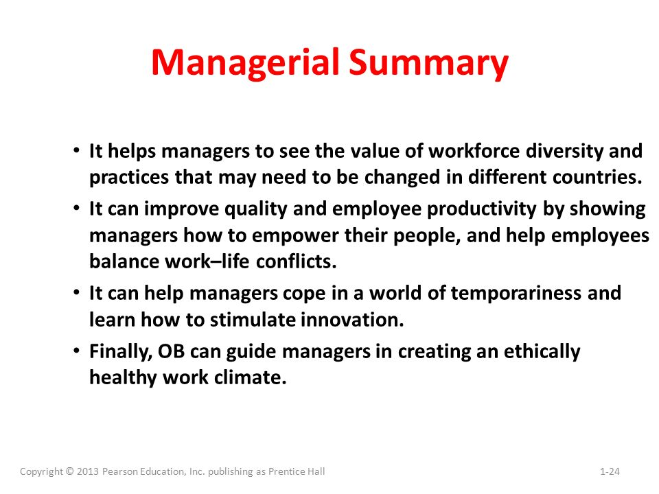 Managerial Summary It helps managers to see the value of workforce diversity and practices that may need to be changed in different countries.