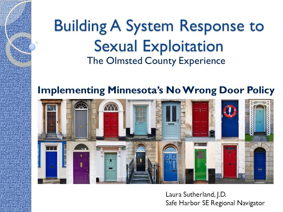 Building A System Response to Sexual Exploitation The Olmsted County Experience Implementing Minnesota\u0027s No Wrong Door  sc 1 st  SlidePlayer & Building A System Response to Sexual Exploitation The Olmsted County ...