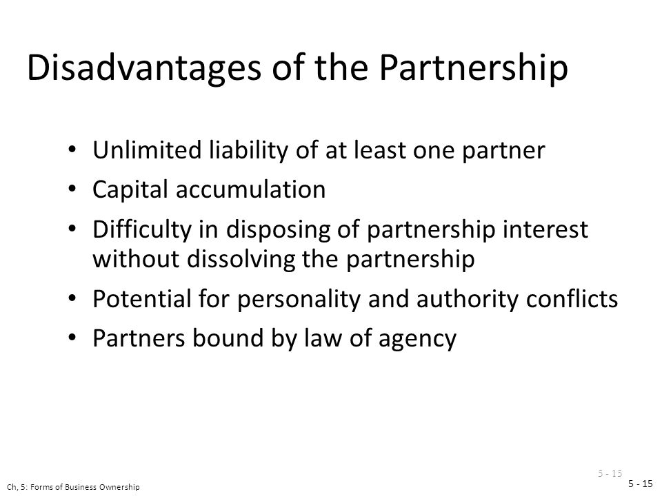 Business Forms Chapter 5. Choosing a Form of Ownership There is no ...