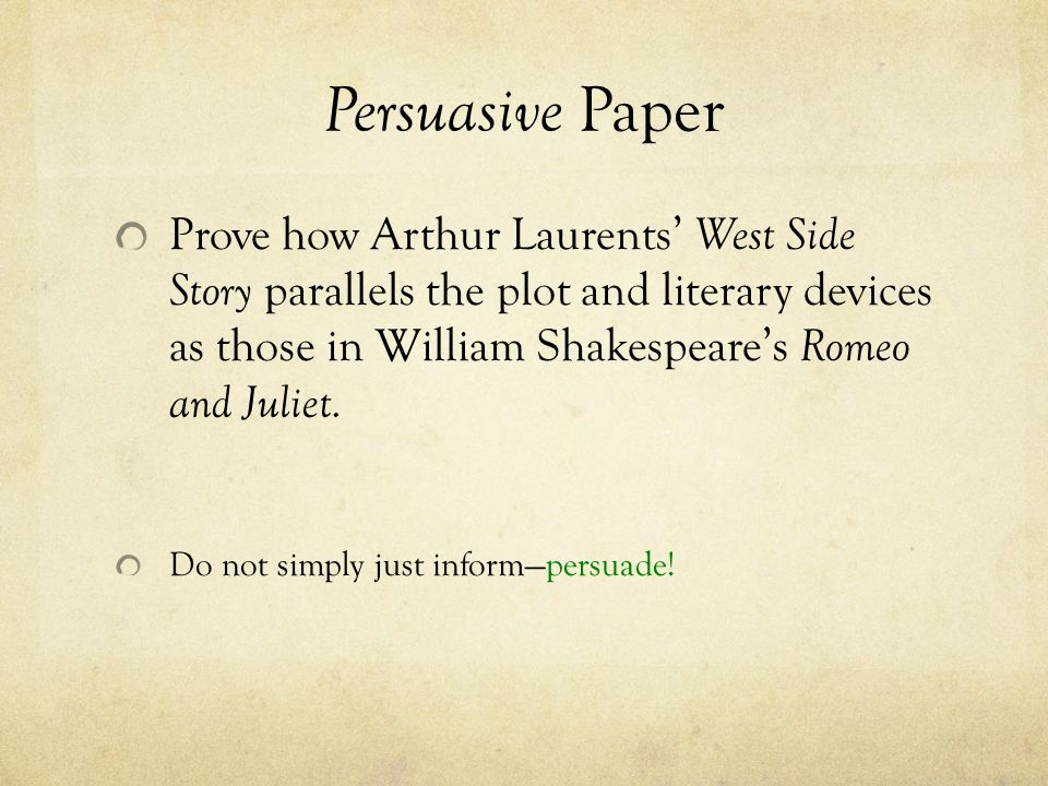 romeo and juliet west side story essay paper expectations or  persuasive paper prove how arthur laurents west side story parallels the plot and literary devices