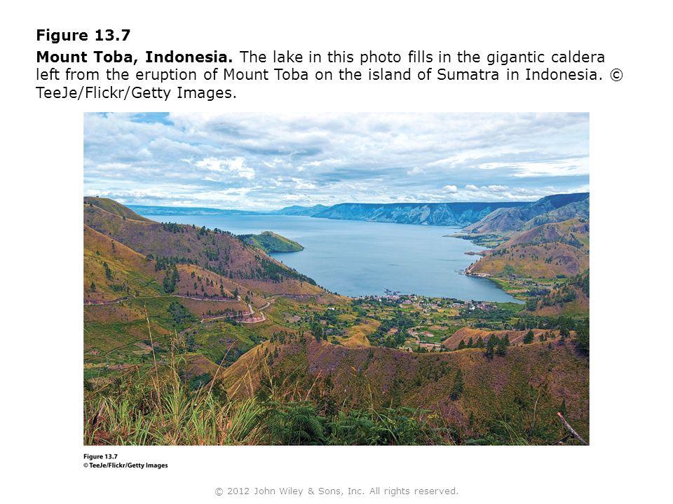 Figure 13.7 Mount Toba, Indonesia.
