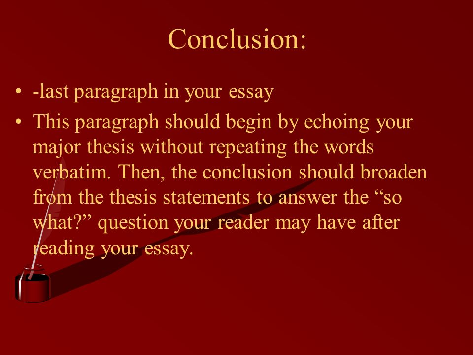 the conclusion of your essay should The conclusion of your essay should be, creative writing jobs toronto, creative writing minor wm i once met the word count on a uni essay by repeating the word very about 30-50 times i got an 'a' my course may have been a joke.