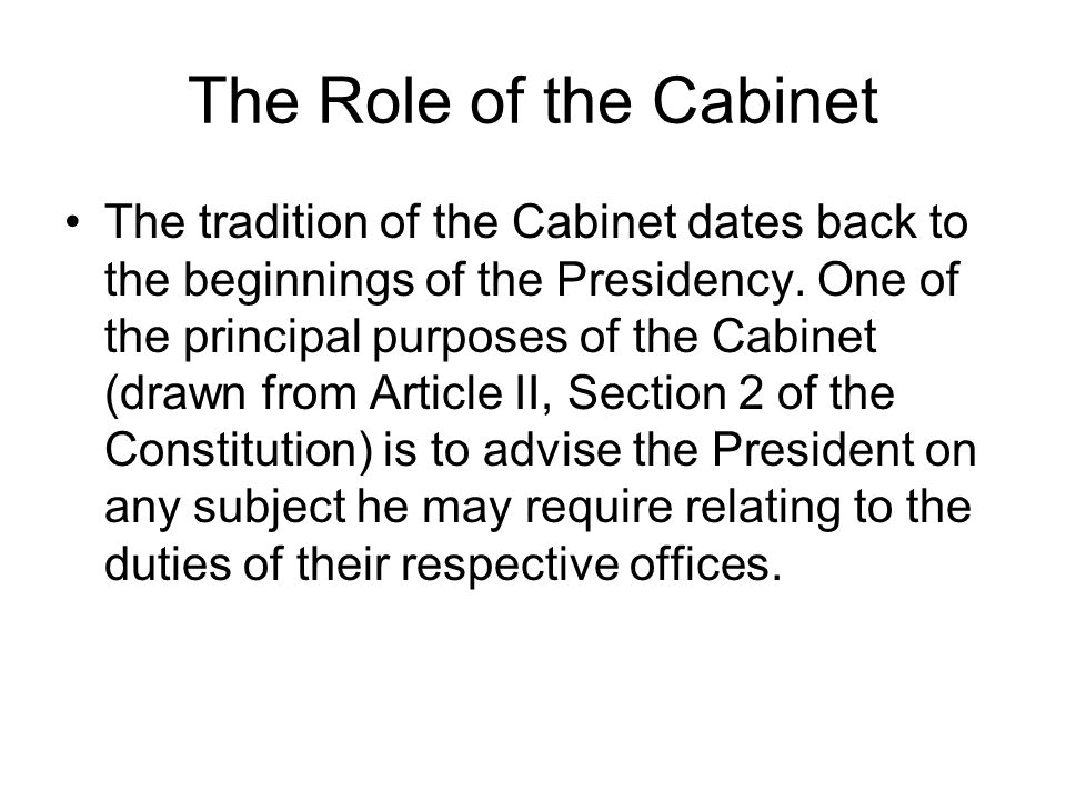 President Obama's Cabinet The Role of the Cabinet The tradition of ...