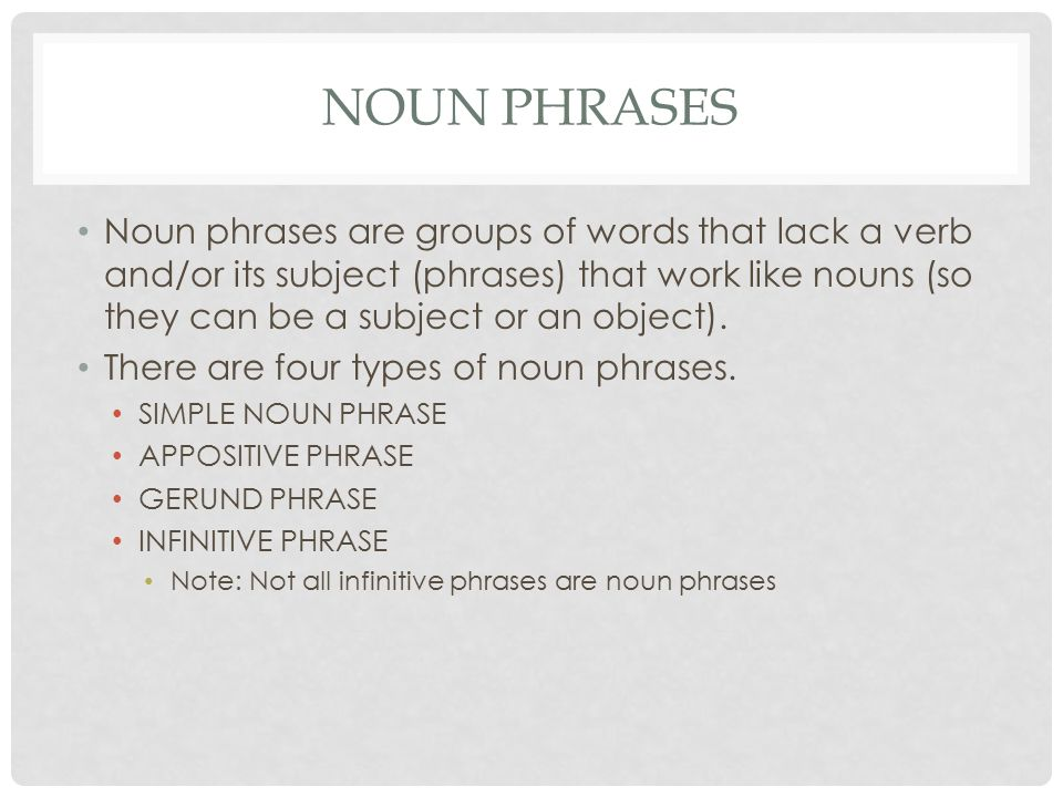 PHRASES CLAUSES REVIEW WHAT IS A CLAUSE A clause is a group – Gerund Phrase Worksheet