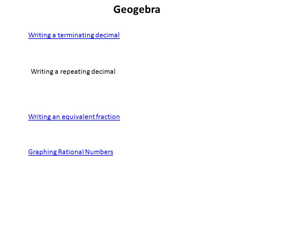 11 Rational Numbers Writing a terminating decimal Geogebra – Converting Repeating Decimals to Fractions Worksheets