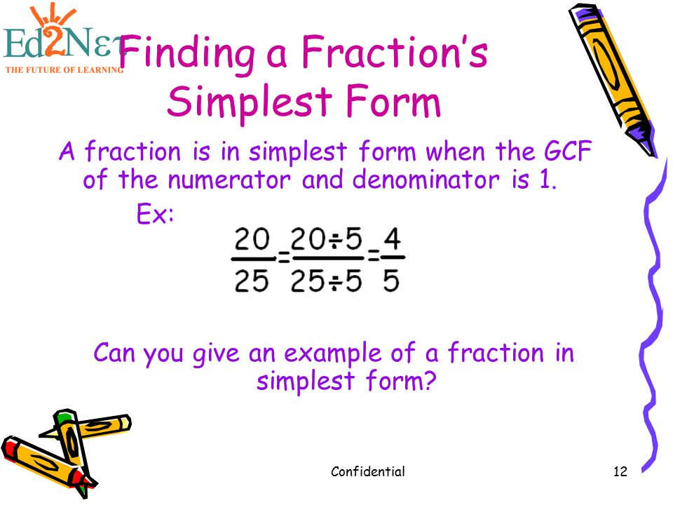 Confidential1 Exploring Fractions Review. Confidential2 Warm up ...