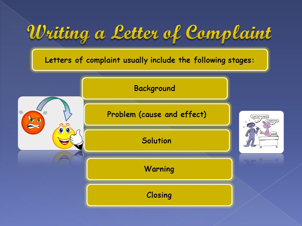 Writing a complaint letter should not be complicated or scary 3 letters of complaint usually include the following stages background problem cause and effect solution warning closing ccuart Gallery