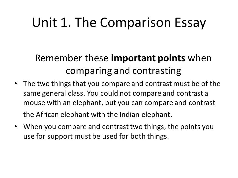 Advanced English Writing Ca Unit The Comparison Essay The Comparison Essay  Remember These Important Points When