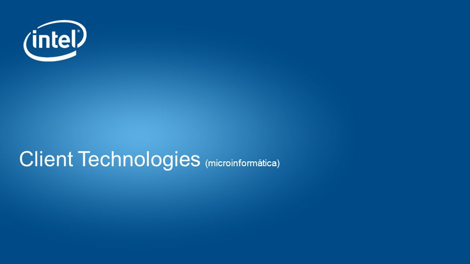 Placeholder Footer Copy / BU Logo or Name Goes Here Client Technologies (microinformática)