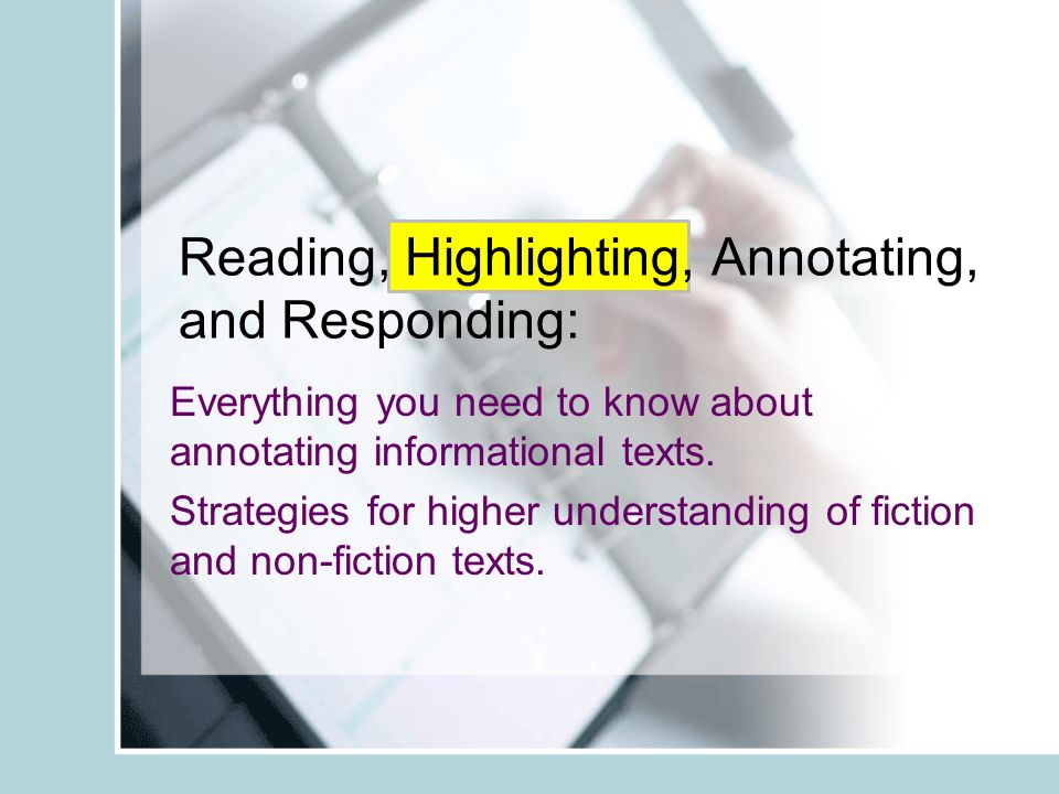 Reading highlighting annotating and responding everything you reading highlighting annotating and responding everything you need to know about annotating ccuart Gallery