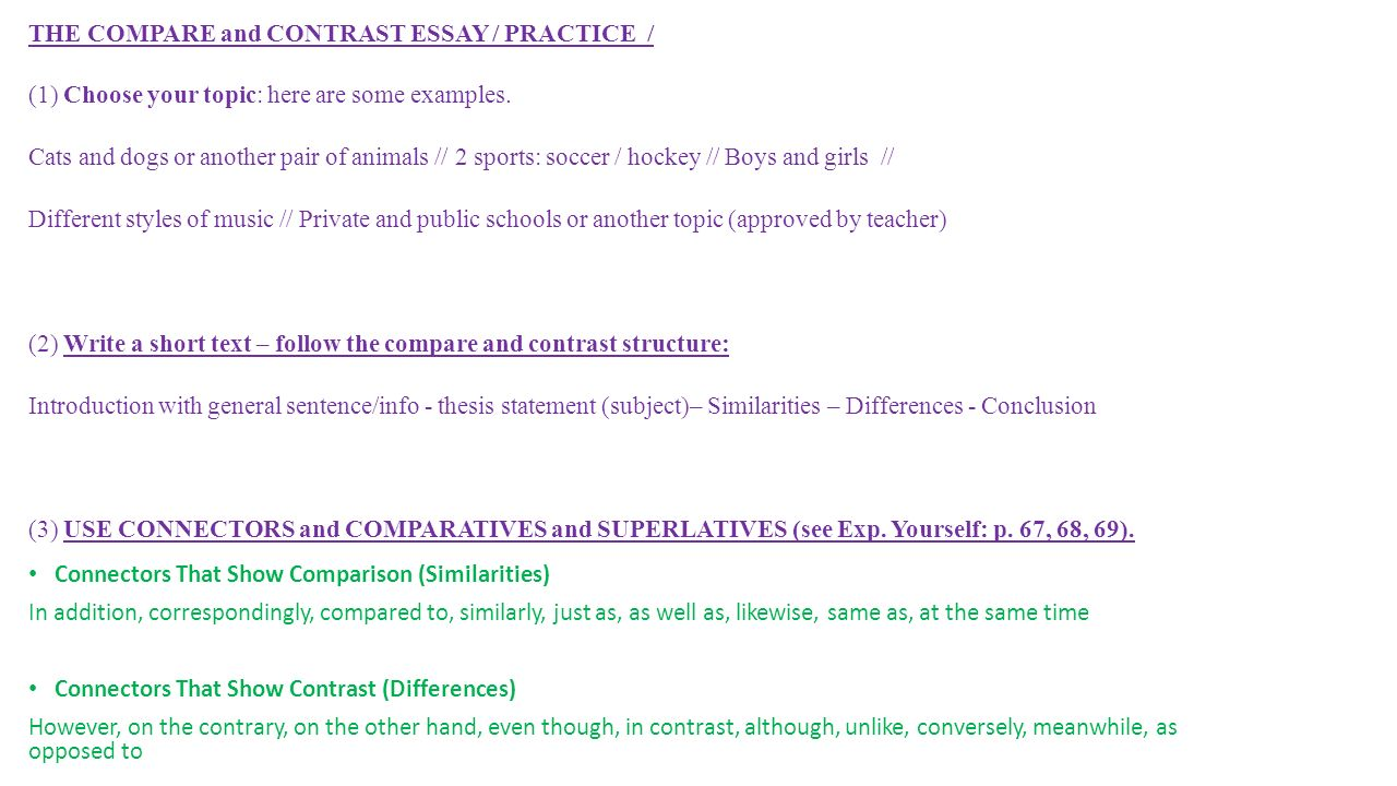 a compare and contrast essay what is a comparative and contrast the compare and contrast essay practice 1 choose your topic here