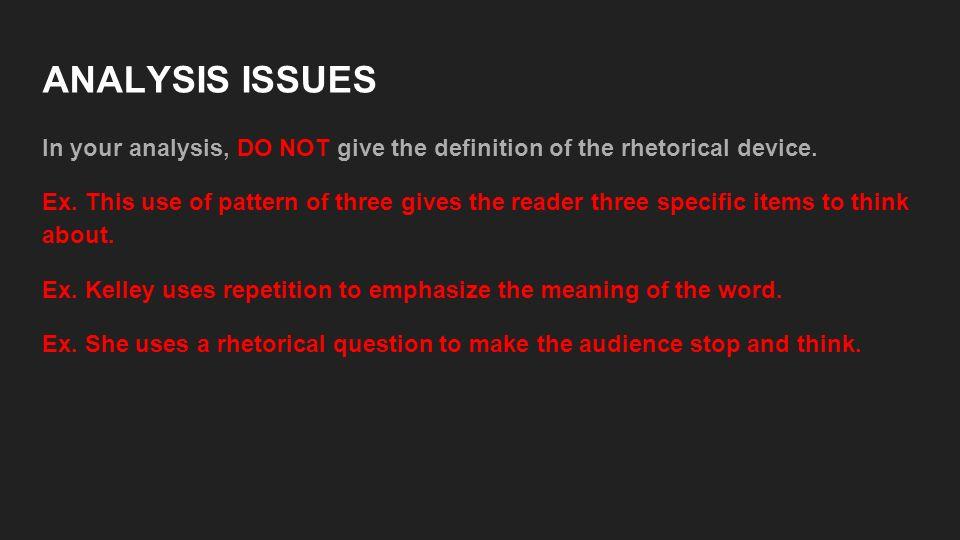 rhetorical device essay Essays on rhetorical devices we have found rhetorical analysis critical rhetorical analysis rhetorical devices are techniques.