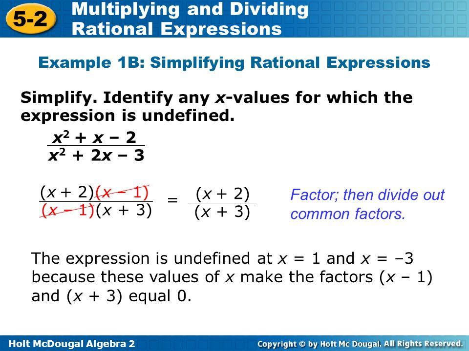 Holt McDougal Algebra Multiplying and Dividing Rational – Simplifying Rational Expressions Worksheet Algebra 2
