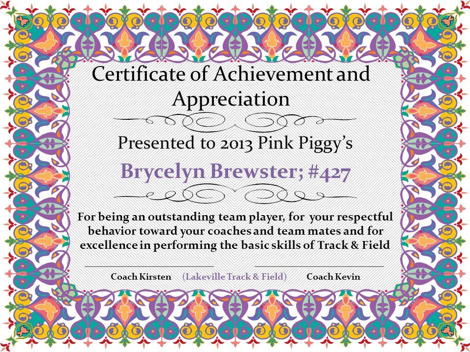 Certificate of Achievement and Appreciation For being an ...