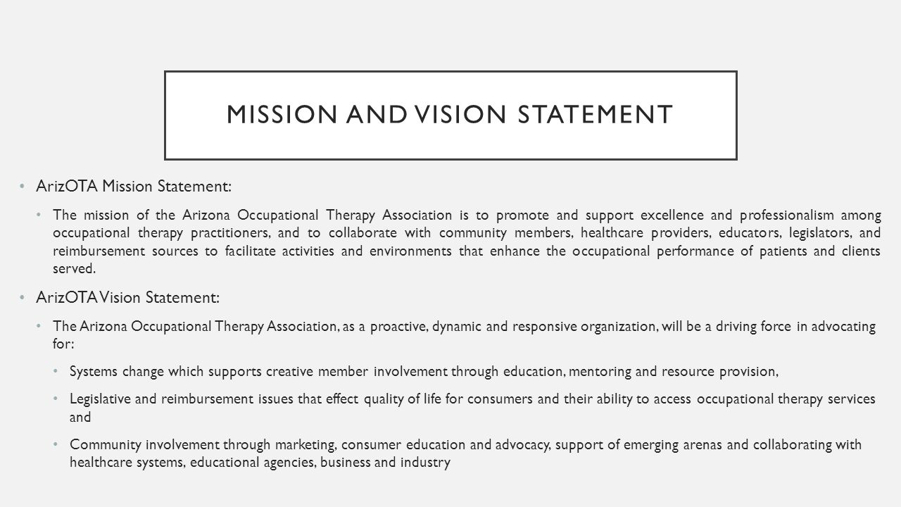 Arizona physical therapy association - Mission And Vision Statement Arizota Mission Statement The Mission Of The Arizona Occupational Therapy Association