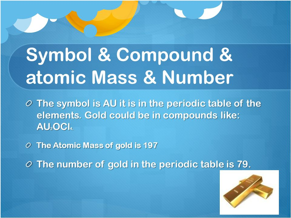 Gold mohammed al maadeed 7d gold symbol compound atomic mass symbol compound atomic mass number the symbol is au it is in the urtaz Image collections