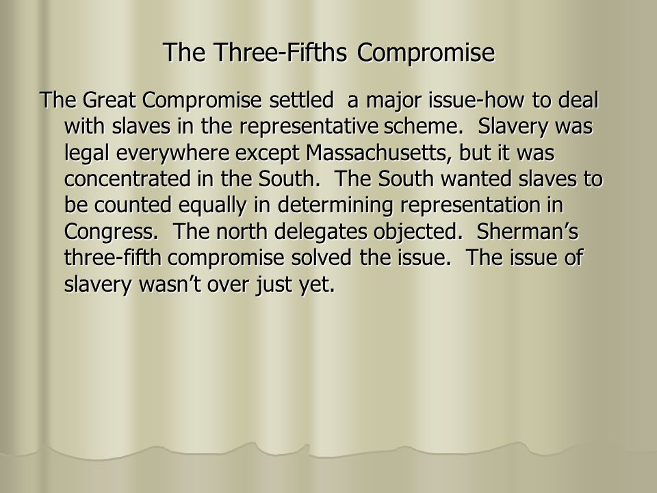 the three fifths compromise essay United states history and government wednesday answer to this question in the essay booklet great compromise and the three-fifths.