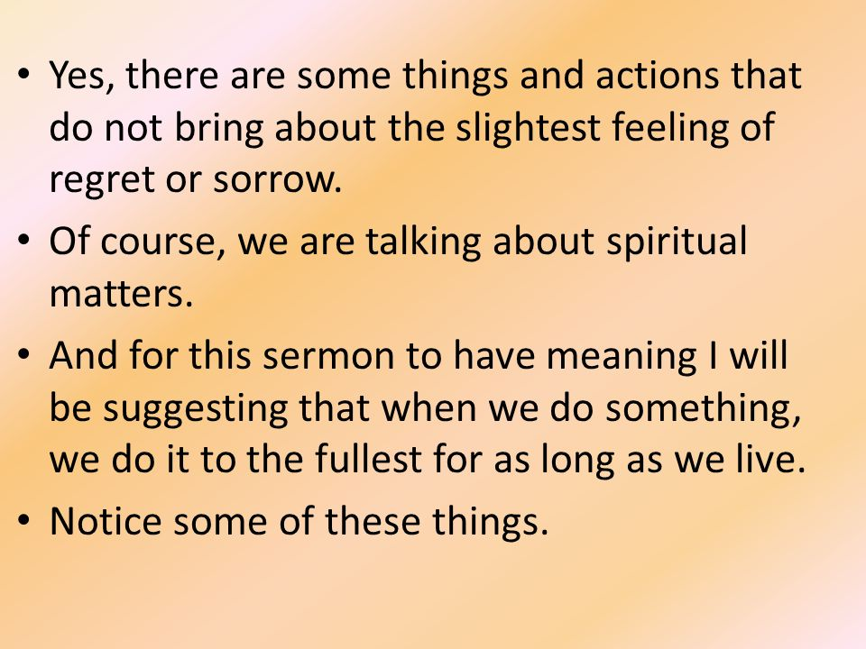 Yes, There Are Some Things And Actions That Do Not Bring About The  Slightest Feeling