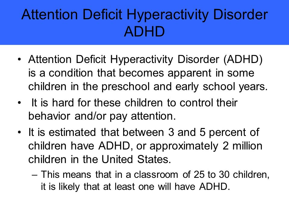 attention deficit hyperactivity disorder adhd or
