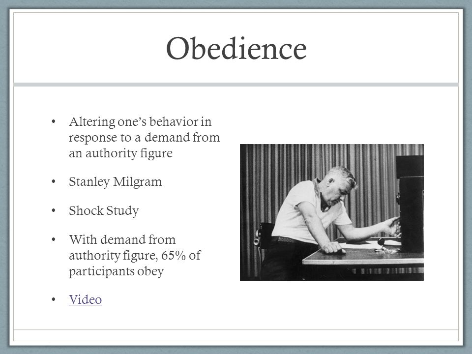 social psychology phenomena obedience to authority Testing the limits of human obedience he shows that obedience to authority figures sometimes played a this pioneer of social psychology was milgram's.