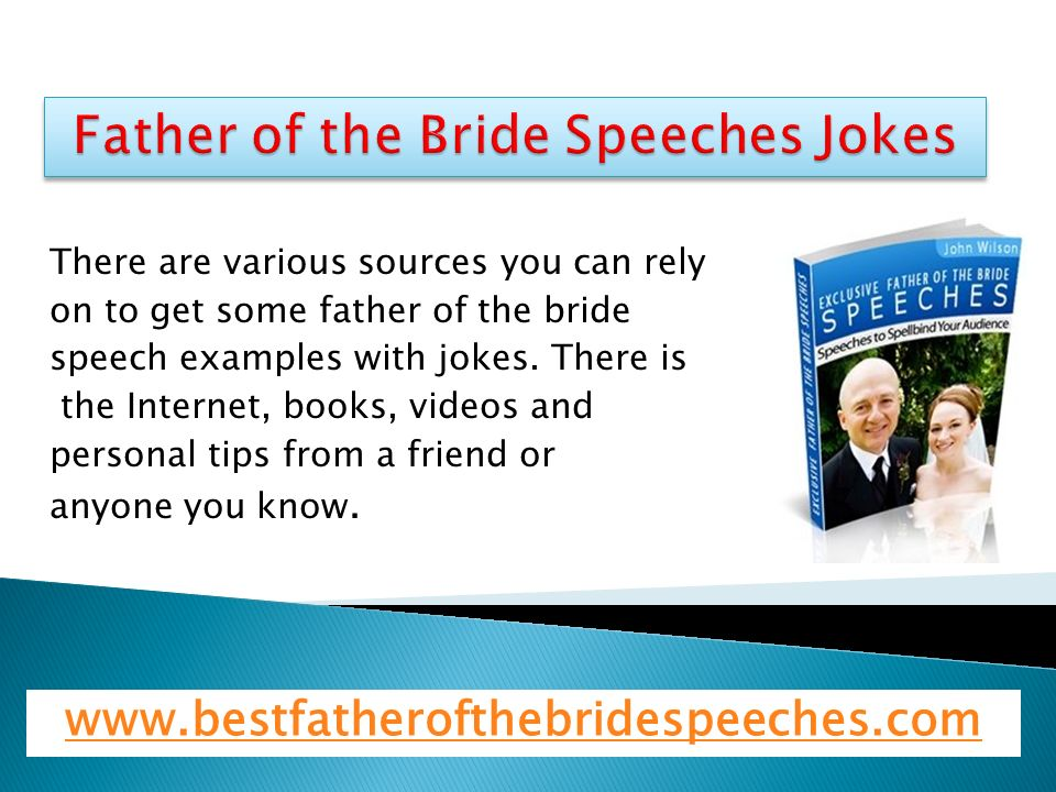 In Many Father Of The Bride Speeches Jokes Are Added In Fact Funny