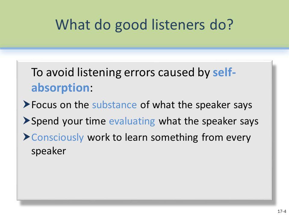 What do good listeners do.