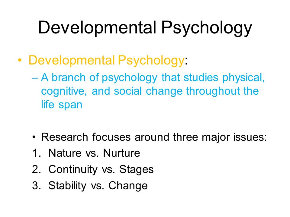 developmental psychology observation study Methods for researching human development developmental psychology uses scientific research methods to study the or structured observation case studies.