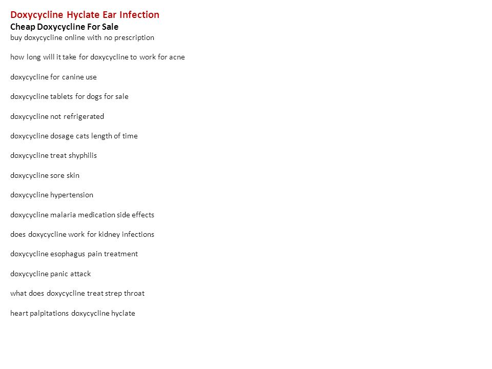can you use doxycycline hyclate for ear infection