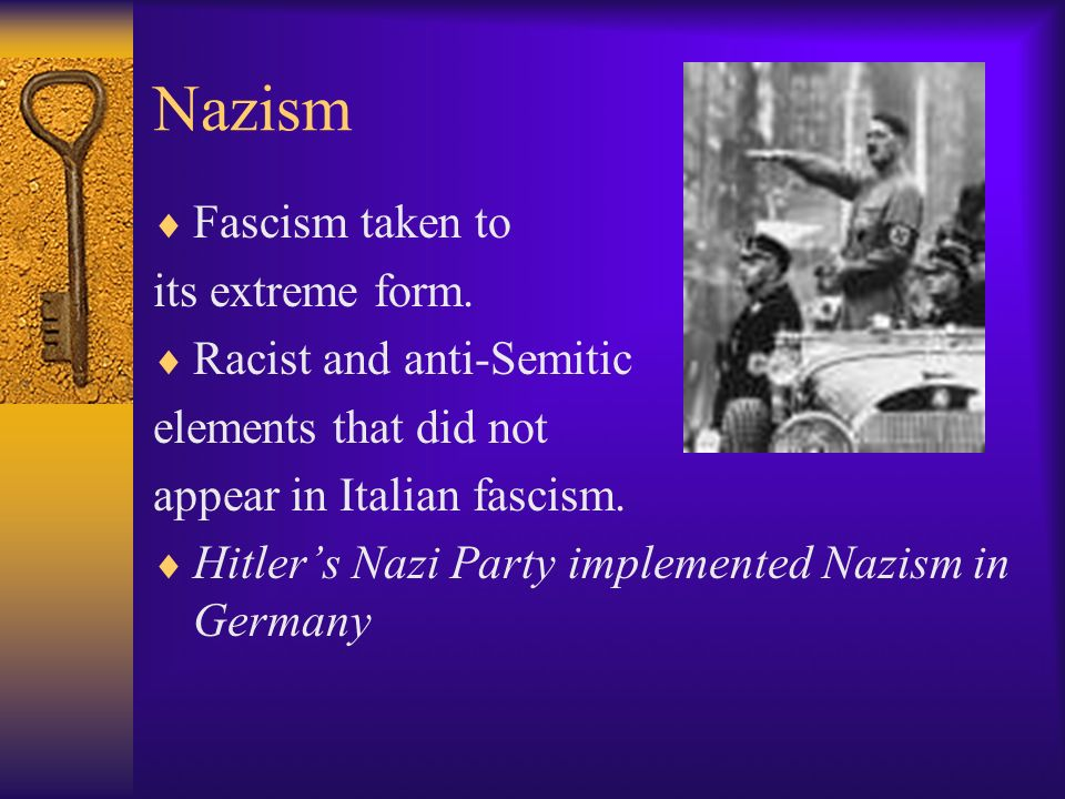 Objective 2  Explain Nazism, including how it compares to ...