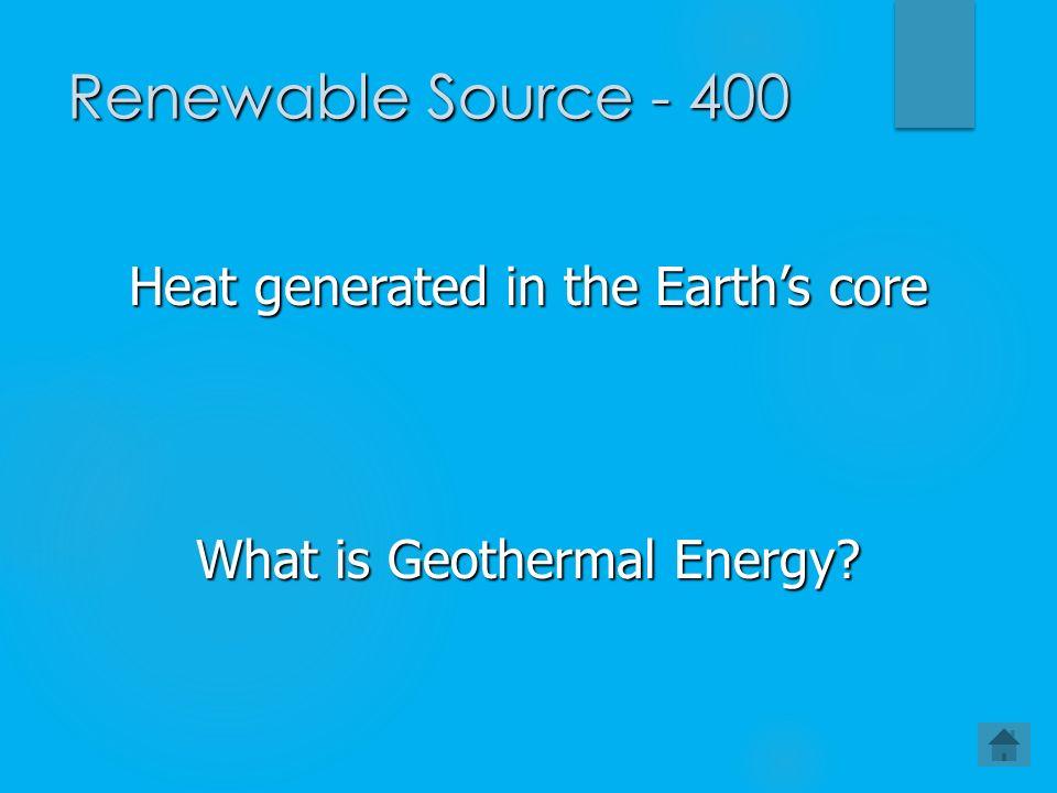 Energy Challenge 100 Nonrenewable or Renewable Sources Fun Facts ...