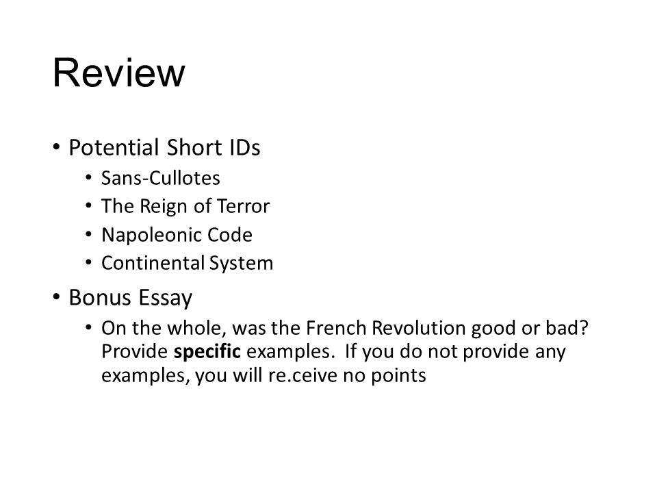 french revolution napoleon review review louis xvi estates  review potential short ids sans cullotes the reign of terror napoleonic code continental system bonus