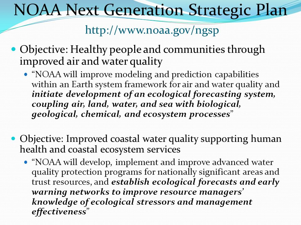 Beth Turner NOAA NOS National Centers for Coastal Ocean Science     SlidePlayer   Why NOAA
