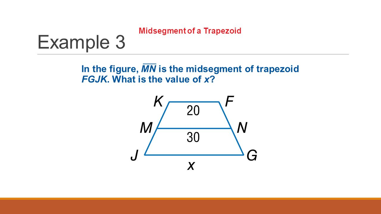 Day 2 trapezoids concept 1 example 1a use properties of isosceles example 3 in the figure mn is the midsegment of trapezoid fgjk ccuart Choice Image