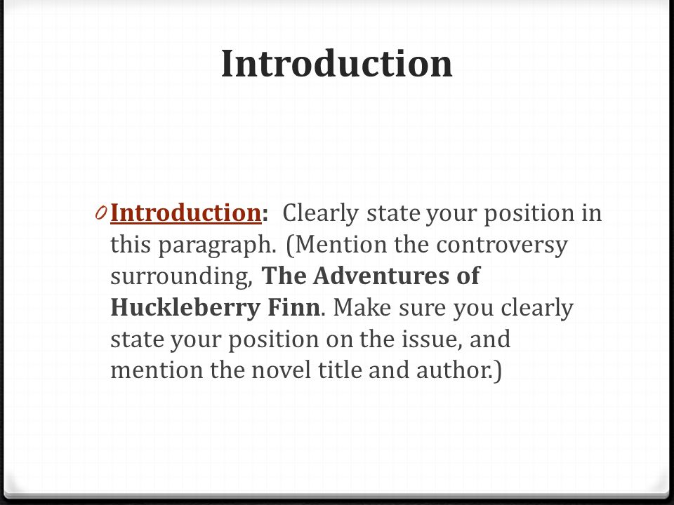 the adventures of huckleberry finn organizing your essay ppt  the adventures of huckleberry finn organizing your essay 2 introduction