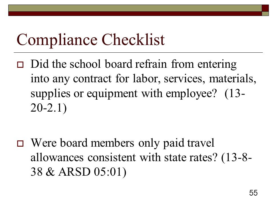 Compliance Checklist  Did the school board refrain from entering into any contract for labor, services, materials, supplies or equipment with employee.