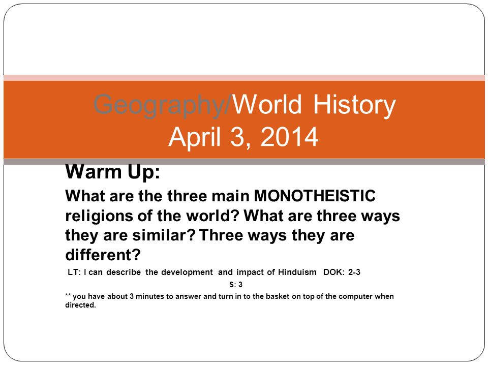 Warm Up What Are The Three Main MONOTHEISTIC Religions Of The - Top 3 religions