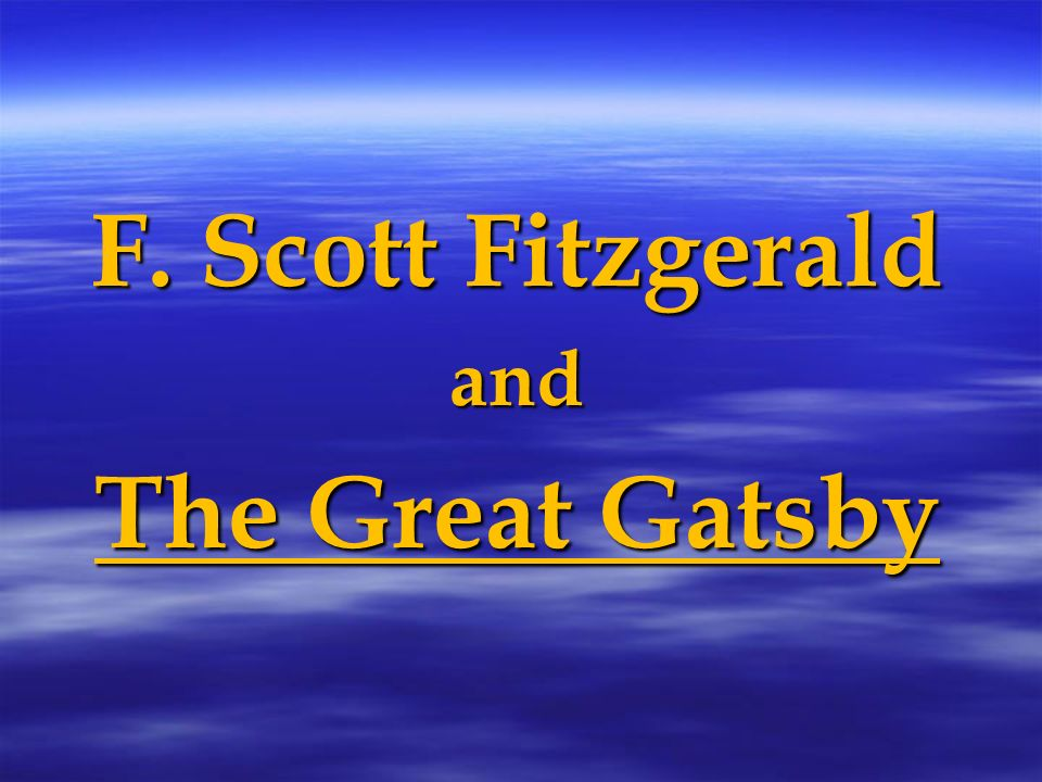 f scott fitzgerald and the great The great gatsby f scott fitzgerald the great gatsby, published in 1925, is widely considered to be f scott fitzergerald's greatest novel it is also considered a seminal work on the fallibility of the american dream.