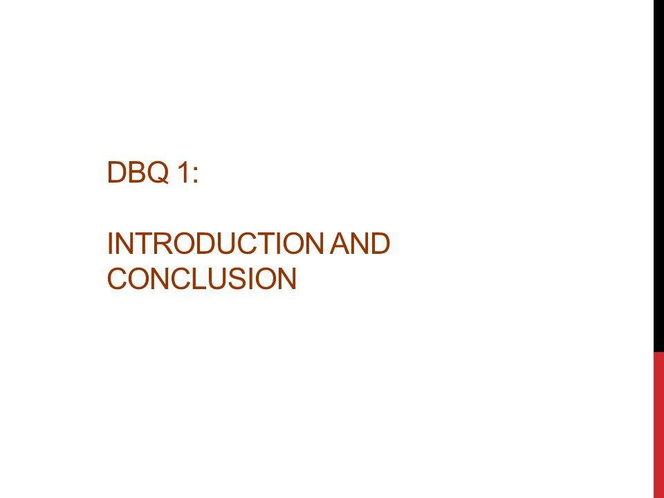 dbq introduction and conclusion step the thesis dbq essays  2