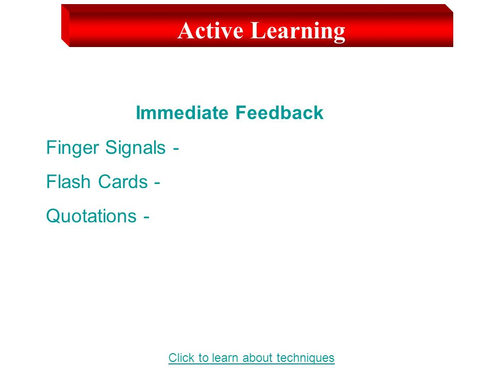 Active Learning Immediate Feedback Finger Signals - Flash Cards - Quotations - Click to learn about techniques
