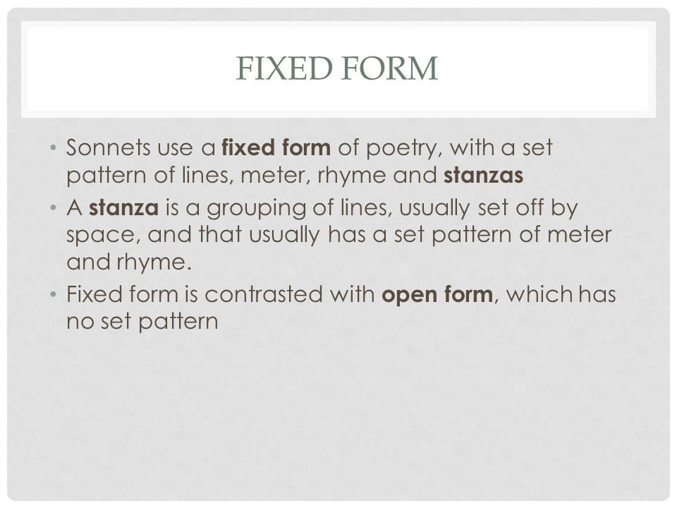 ENC 1102 BROWN 7/18/2012 SONNETS. FIXED FORM Sonnets use a fixed ...