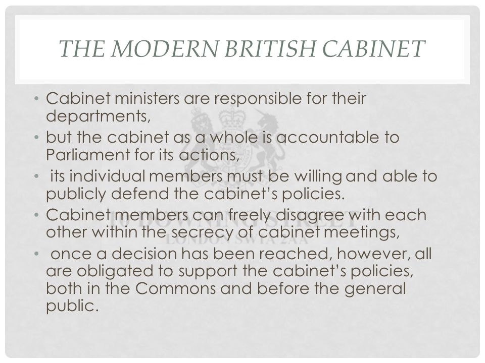 THE MODERN BRITISH CABINET Cabinet Ministers Are Responsible For Their  Departments, But The Cabinet As