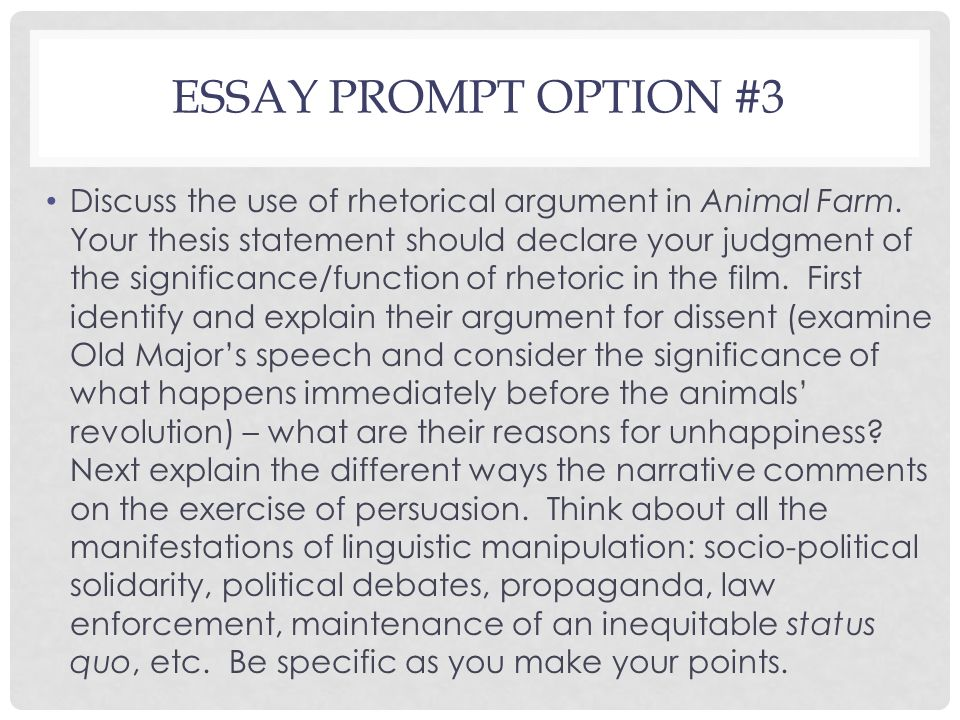 "last class day engl agenda orwell discussion cont ""politics and  essay prompt option 3 discuss the use of rhetorical argument in animal farm"