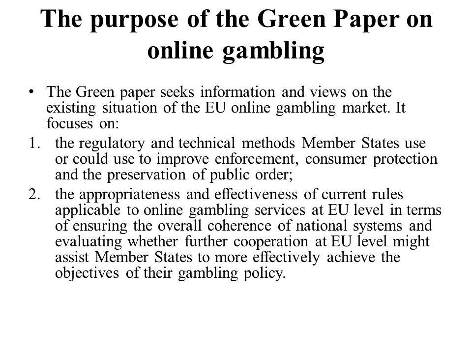 Eu online gambling green paper hacker roulette online