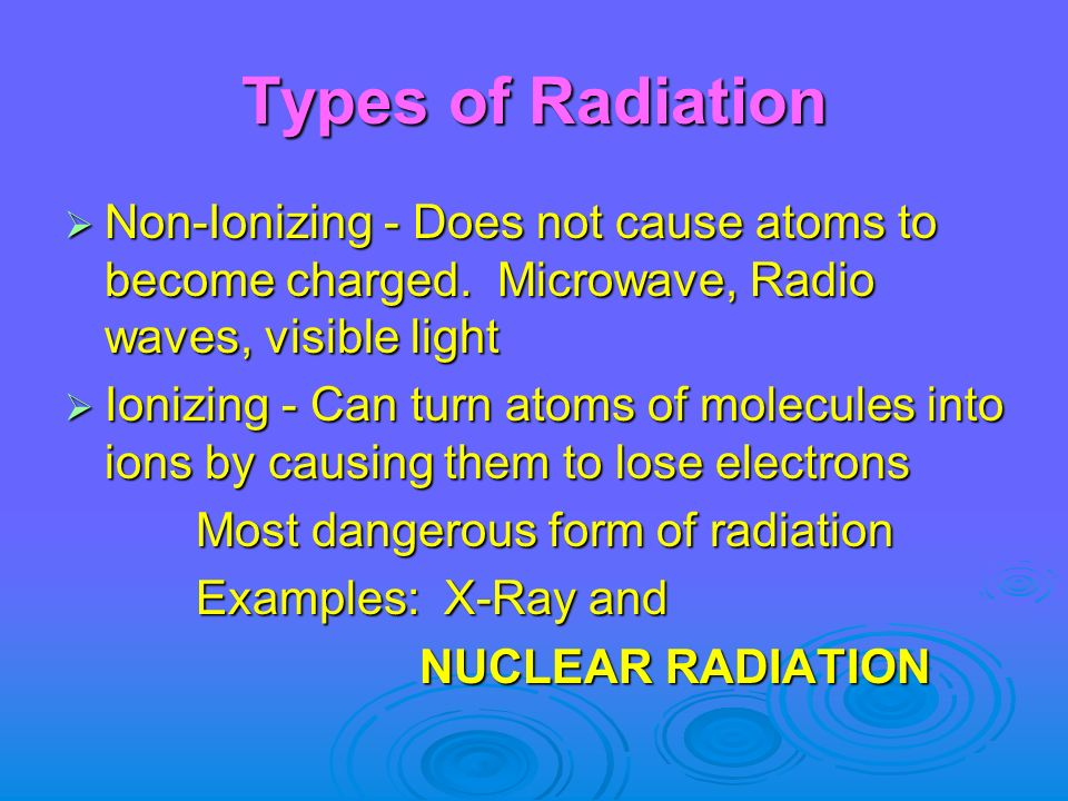 What is radiation  A form of energy that can move through empty ...