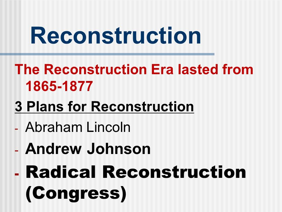 effects of the reconstruction era Reconstruction: north and south - document overview william a dunning explains the failure of reconstruction in terms of corruption and failure of governments.