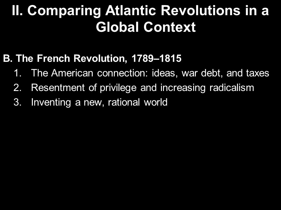 Compare the aims of the American and French Revolutions?