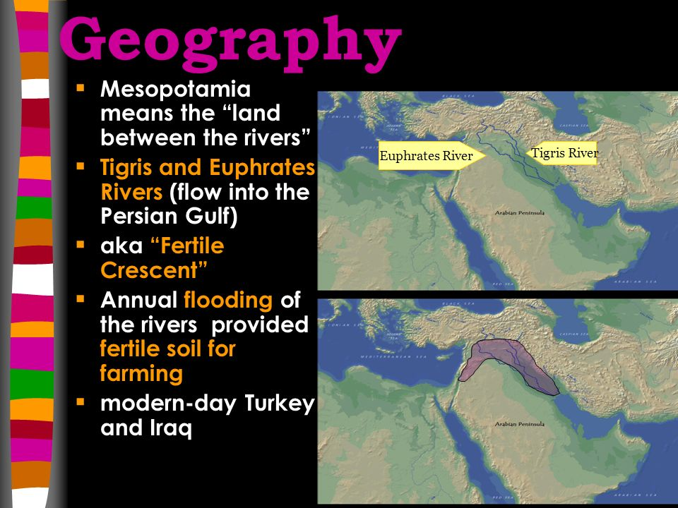 mesopotamia geography Geography of mesopotamia main ideas geography the land between the tigris and euphrates rivers was a good region for agriculture geography the environment of.